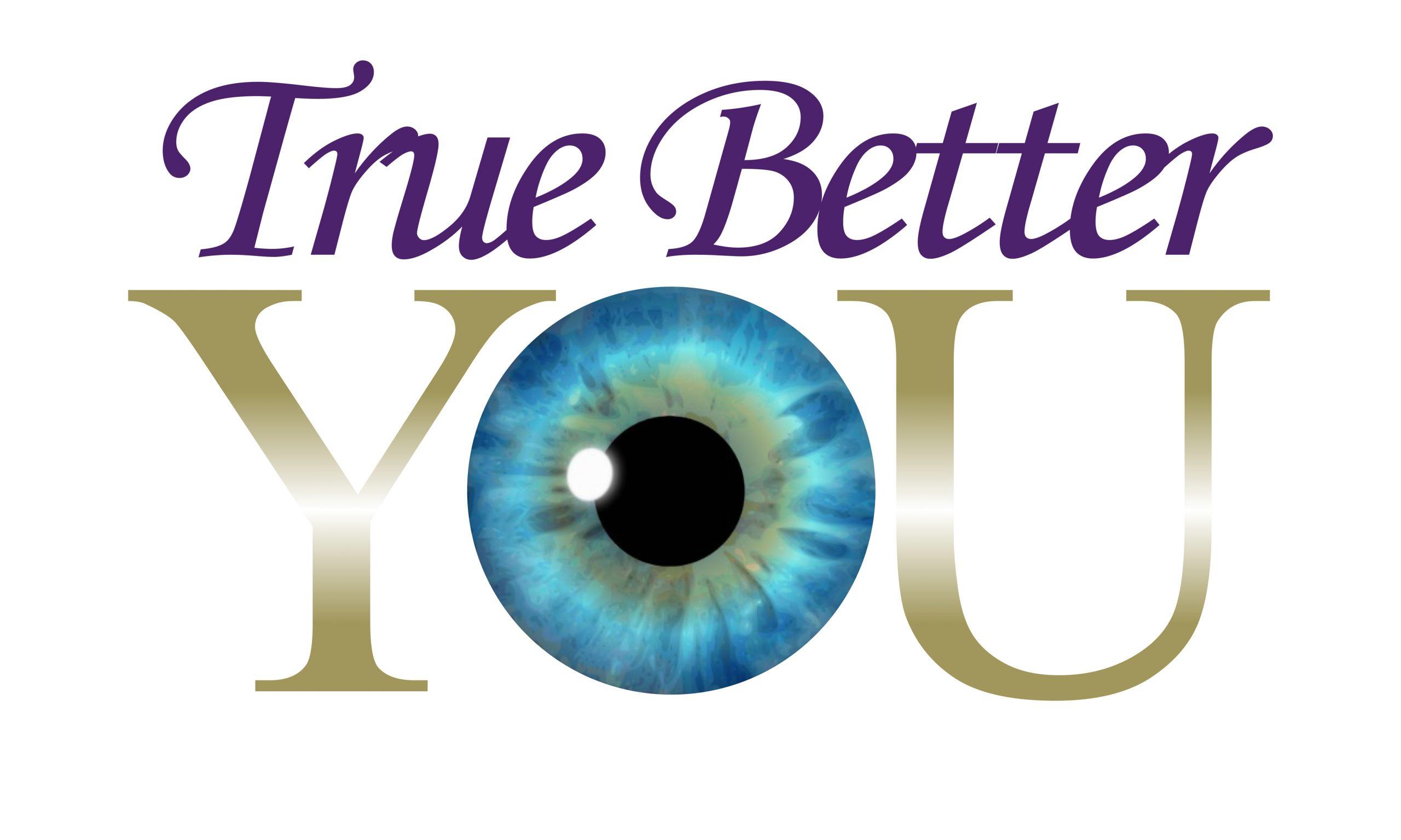 True Better You